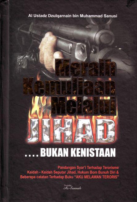 meraih kemuliaan melalui jihad, bukan kenistaan